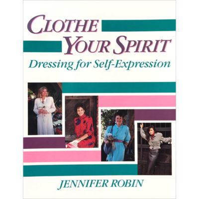 Clothe Your Spirit